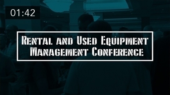 Rental and Used Equipment Management Conference