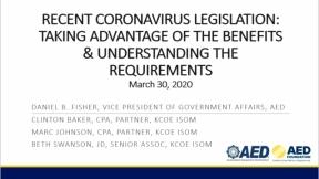 Recent Coronavirus Legislation: Taking Advantage of the Benefits and Understanding the Requirements