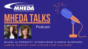 MHEDA Talks: Cherie Shepard on the Labor Market and Hiring for Culture