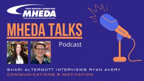 MHEDA Talks: Ryan Avery on Communications and Motivation