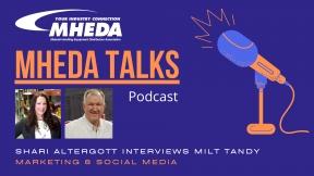 MHEDA Talks: Milt Tandy on Marketing and Social Media