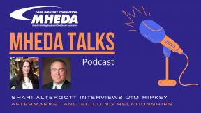 MHEDA Talks: Jim Ripkey on Aftermarket and Building Relationships