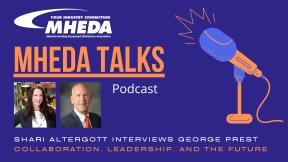 MHEDA Talks: George Prest on Collaboration, Leadership, and the Future