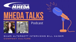 MHEDA Talks: Bill Kaiser on Company Culture